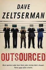 Outsourced Dave Zeltserman Very Good Book