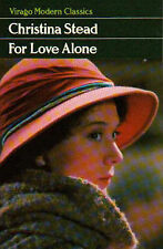 For Love Alone (Virago modern classics) Christina Stead Very Good Book