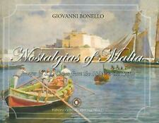 Nostalgias of Malta: Images of S.L. Cassar from the 1890s to 1930s (Nostalgias o