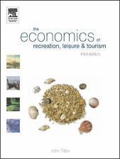 The Economics of Recreation, Leisure and Tourism, Third Edition-ExLibrary