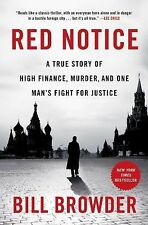 Red Notice : A True Story of High Finance, Murder, and One Man's Fight for Justi