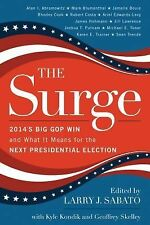 The Surge : The Big 2014 GOP Win and What It Means for the Next Presidential...