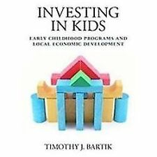 Investing in Kids: Early Childhood Programs and Local Economic Development