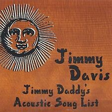 Davis, Jimmy: Jimmy Daddy's Acoustic Song List  Audio CD