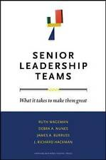 Senior Leadership Teams: What It Takes to Make Them Great Wageman, Ruth/ Nunes,
