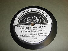 DON BYAS AMERICAN 78 RPM RECORD 1003 SLAM STEWART DON'T SHAKE LIKE THAT/STARDUST