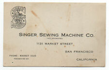 1910 Business Card from the Singer Sewing Machine Co of San Francisco CA