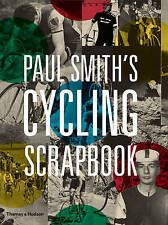 Paul Smith's Cycling Scrapbook ' Smith, Paul