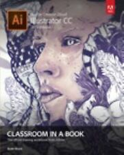 Classroom in a Book: Adobe Illustrator CC Classroom in a Book (2015 Release)...