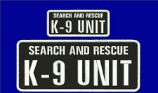 Search and Rescue K9 UNIT embroidery patches 4x10 and 2x5  hook white