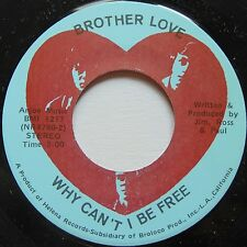 BROTHERLY LOVE: WHY CAN'T WE BE FREE rare PSYCH / FUNK soul 45 private HEAR