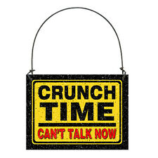 DECO MINI Sign Cubicle Desk Ornament  Warning Sign  CRUNCH TIME can't talk now