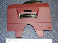 84 Parisienne Caprice Impala GM DASH UNDER COLUMN VENT BEZEL TRIM Red/Burgundy