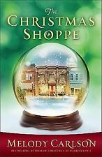 The Christmas Shoppe by Melody Carlson (2011, Hardcover)