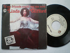 LINDA CLIFFORD If My Friends Could SPAIN 45 1978