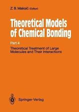 Theoretical Treatment of Large Molecules and Their Interactions : Part 4...