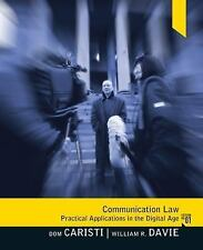 Communication Law by Michael T. Cavanaugh, Dominic G. Caristi and William R....