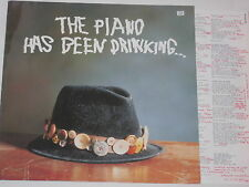 THE PIANO HAS BEEN DRINKING - LP