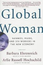 Global Woman: Nannies, Maids, and Sex Workers in the New Economy, , Acceptable B