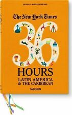 The New York Times: 36 Hours Latin America & The Caribbean, , Very Good Books