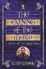 The Evening of the World: A Novel (The matter of etern