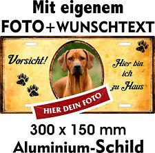 Hunde Schild eigenes FOTO eigener SPRUCH Rhodesian Ridgeback Warnschild Fun