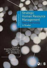 Strategic Human Resource Management: Theory and Practice by SAGE Publications L…