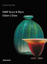 Ikora and Myra Glass by WMF: One-of-a-Kind and Mass-Produced Art Glass from...