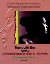 Beneath the Mask : An Introduction to Theories of Personality by Christopher...