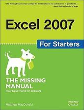 Excel 2007 for Starters by Matthew MacDonald (2007, Paperback)