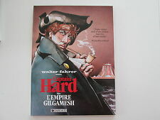 CAPTAIN HARD DANS L'EMPIRE GILGAMESH EO1989 BE/TBE  WALTER FAHRER