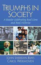 Triumphs in Society: A Reader Celebrating Real Lives and Real Victories