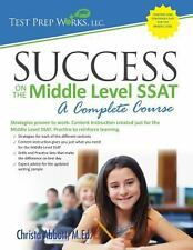 Success on the Middle Level SSAT: A Complete Course, Abbott M.Ed., Christa B, Go