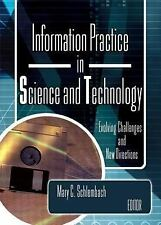 Information Practice in Science and Technology: Evolving Challenges an-ExLibrary