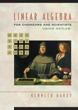 Linear Algebra for Engineers and Scientists Using Matlab, Hardy, Kenneth, Accept