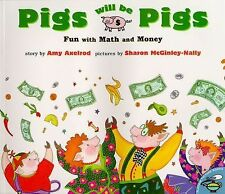 Pigs Will Be Pigs: Fun with Math and Money Fun with Math & Money Homeschool