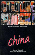Culture Shock! China: A Guide to Customs and Etiquette