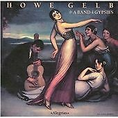 Howe Gelb & A Band Of Gypsies : Alegrias CD (2011)