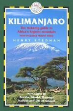Kilimanjaro: The Trekking Guide to Africa's Highest Mountain - 2nd Edition; Now
