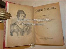 ROMANZO: Nicola Misasi, L'ASSEDIO DI AMANTEA vol 1-2 Napoli 1a ed 1893 + Novelle