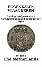 The Netherlands~Catalog of Permanent Circulation Coin and Paper Money Vol. 1~NEW