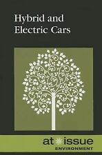 Hybrid and Electric Cars (At Issue)
