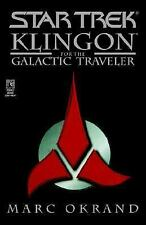 Klingon for the Galactic Traveler (Star Trek) Okrand, Marc Books-Acceptable Cond