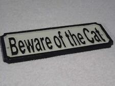 "FABULOUS LARGE ANTIQUE STYLE BLACK & WHITE CAST IRON SIGN ""BEWARE OF THE CAT"""