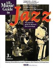 All Music Guide to Jazz: The Experts' Guide to the Best Jazz Recordings (All Mus