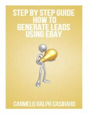 Step By Step Guide How To Generate Leads Using Ebay | Carmelo R. Casiraro