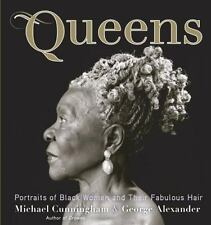 Queens: Portraits of Black Women and their Fabulous Hair
