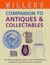 Miller's Companion to Antiques And Collectables: The D