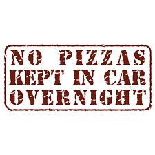 Nessun PIZZA conservati in un giorno! FUNNY PIZZA CONSEGNA Auto Vinile Adesivo Decalcomania Borgogna