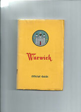 WARWICK OFFICIAL GUIDE 1957 / 58 WARWICKSHIRE